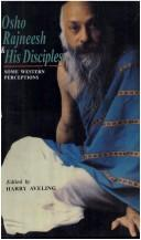 Cover of: Osho Rajaneesh and his disciples