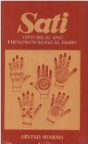 Cover of: Sati: historical and phenomenological essays