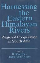 Cover of: Harnessing the Eastern Himalayan Rivers