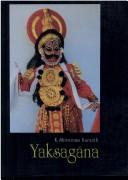 Cover of: Yakṣagāna