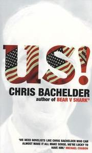 Us! by Chris Bachelder