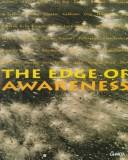 Cover of: The edge of awareness