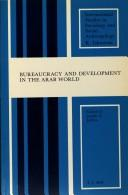 Cover of: Bureaucracy and Development in the Arab World (International Studies in Sociology and Social Anthropology) | Joseph G. Jabbra