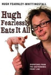 Cover of: Hugh Fearlessly Eats It All
