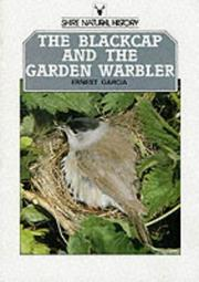 Cover of: The Blackcap and the Garden Warbler | Ernest Garcia