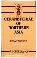 Cover of: Cerambycidae of Northern Asia