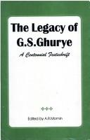 Cover of: The legacy of G.S. Ghurye