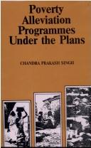 Cover of: Poverty alleviation programmes under the plans
