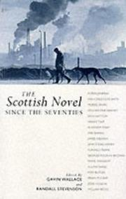 Cover of: The Scottish novel since the seventies