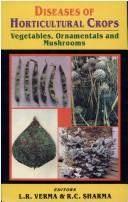 Cover of: Diseases of Horticultural Crops