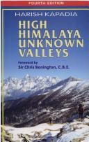 Cover of: High Himalaya Unknown Valleys