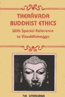 Theravāda Buddhist ethics with special reference to Visuddhimagga by Vyanjana