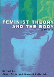 Cover of: Feminist theory and the body |