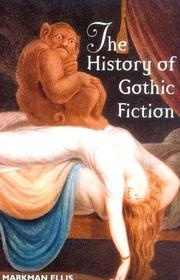 Cover of: The history of gothic fiction | Markman Ellis