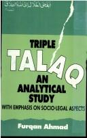 Cover of: Triple Talaq | Furqan Ahmad