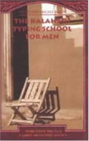 Cover of: The Kalahari Typing School for Men