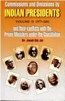 Cover of: Commissions and Omissions by Indian Presidents and Their Conflicts with the Prime Ministers Under th