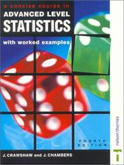 Cover of: A Concise Course in Advanced Level Statistics | J. Crawshaw