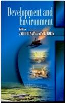 Cover of: Development and environment |