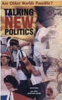 Cover of: Talking new politics |