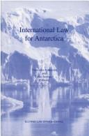 Cover of: International law for Antarctica |