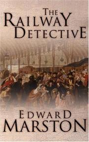 Cover of: The Railway Detective (Inspector Robert Colbeck) | Edward Marston