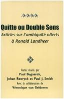 Cover of: Quitte, ou, Double sens