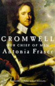 Cover of: CROMWELL, OUR CHIEF OF MEN