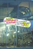 Cover of: Yearbook Of Architecture In The Netherlands 1997-1998 (Architecture in the Netherlands Yearbook) | Bart Lootsma