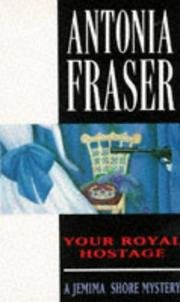 Cover of: Your Royal Hostage (Jemima Shore Mystery S.)