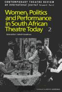 Cover of: Women, Politics and Performances in South African Theatre Today (Contemporary Theatre Review) | L. Goodman