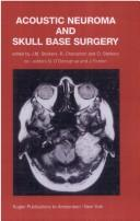 Cover of: Acoustic neuroma and skull base surgery