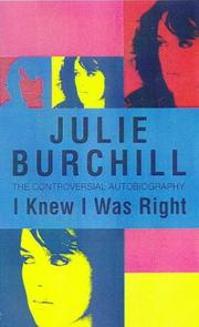Cover of: I knew I was right | Julie Burchill