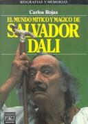 Cover of: El mundo mítico y mágico de Salvador Dali/the Mythical and Magical World of Salvador Dali