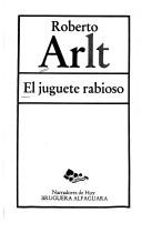 Cover of: El juguete rabioso