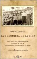 Cover of: La conquista de la vida