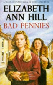 Cover of: Bad pennies. | Elizabeth Ann Hill