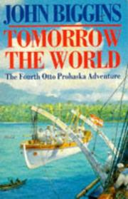 Cover of: Tomorrow the World