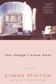 Cover of: The things I know best: a novel