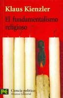 Cover of: El Fundamentalismo Religioso/ the Religious Fundamentalism
