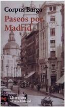 Cover of: Paseos Por Madrid | Corpus Barga