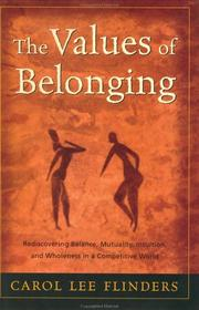 Cover of: The Values of Belonging | Carol L. Flinders