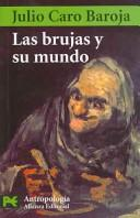 Cover of: Las brujas y su mundo/ Witches and their World
