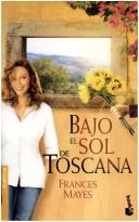 Cover of: Bajo el Sol de Toscana