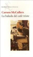Cover of: La Balada del Cafe Triste