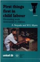 Cover of: First things first in child labour | Assefa Bekele.