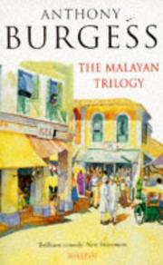Cover of: Malayan trilogy | Anthony Burgess