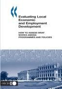 Cover of: Evaluating local economic and employment development |