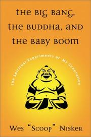 Cover of: The Big Bang, The Buddha, and the Baby Boom: The Spiritual Experiments of My Generation