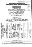 Cover of: Environmental management in developing countries by edited by Denizhan Eröcal = Gestion del'environnement dans les pays en développement / sous la direction de Denizhan Eröcal.